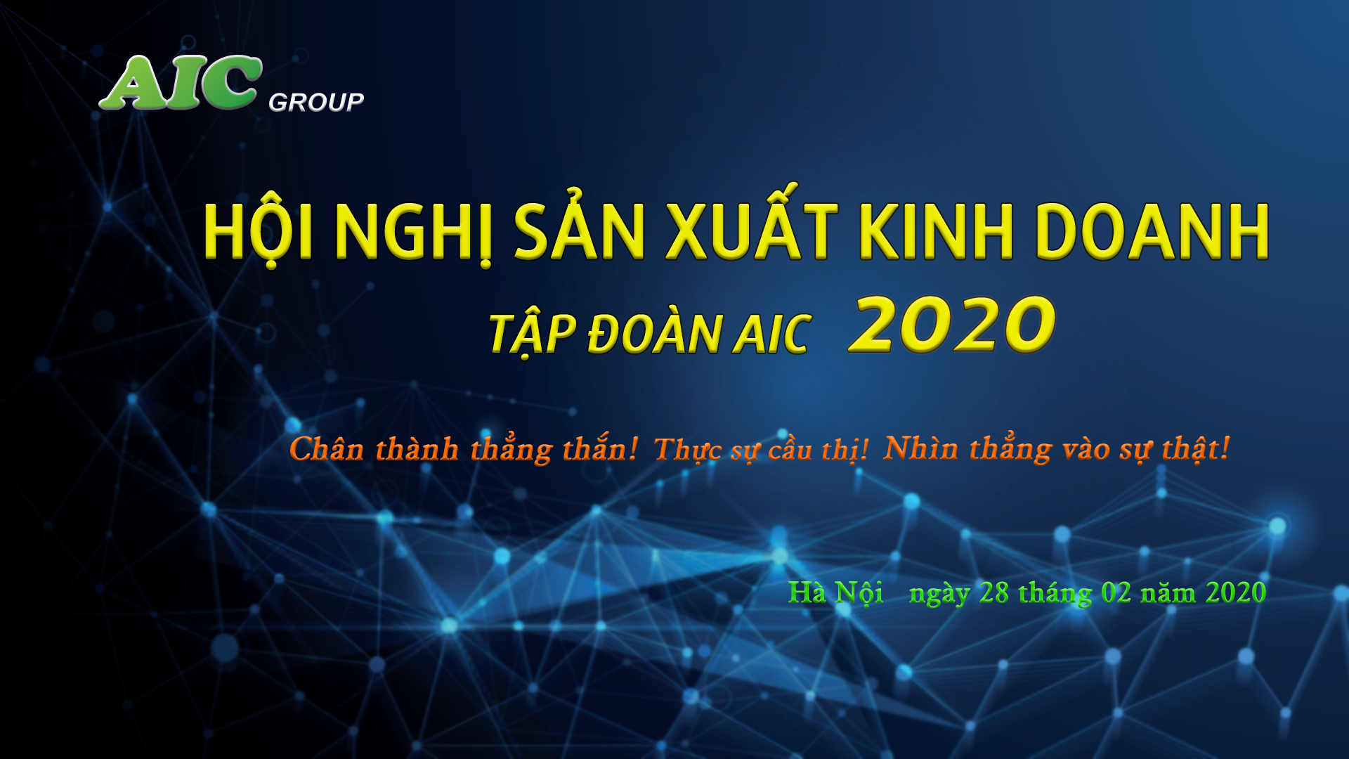 TOÀN CẢNH HỘI NGHỊ SXKD NĂM 2020 TẬP ĐOÀN AIC